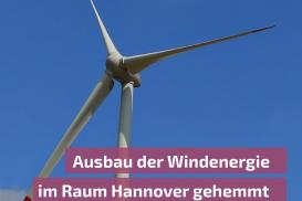 Windenergieausbau in der Region Hannover derzeit massiv blockiert